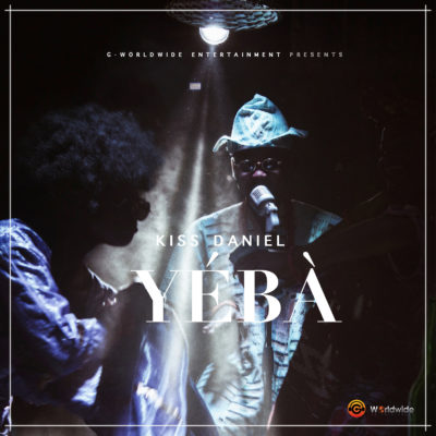 SONG OF THE WEEK: YEBA- KISS DANIEL